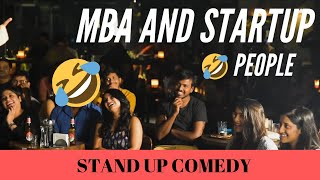 MBA worth it? | stand-up comedy (english) by sanjay manaktala
