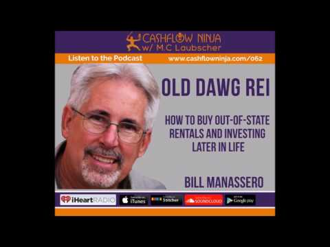 062: Bill Manassero: How To Buy Out-of-State Rentals and Investing Later In Life