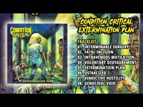 Condition Critical - Extermination Plan (Full Album, 2016)