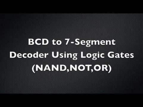 Bcd To 7 Segment Decoder Using Logic Gates Youtube