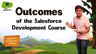 Outcomes of the Salesforce Development Course | Salesforce Development course