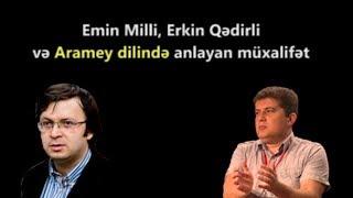 """Erkin Qədirlinin səmimi cavabı və Emin Milli """"Error"""" verməsi"""