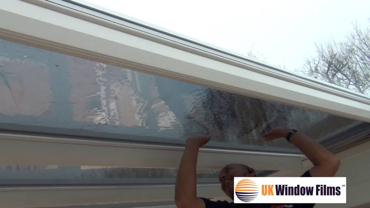Bubble Free Application Of Window Film On The Inside Of A Conservatory Roof Www Windowfilmsuk Com Youtube