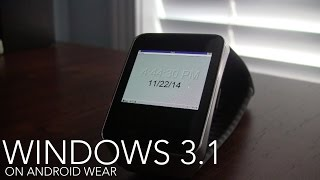 Windows 3.1 on Android Wear