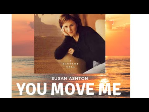 Susan Ashton You Move Me Official Music Video