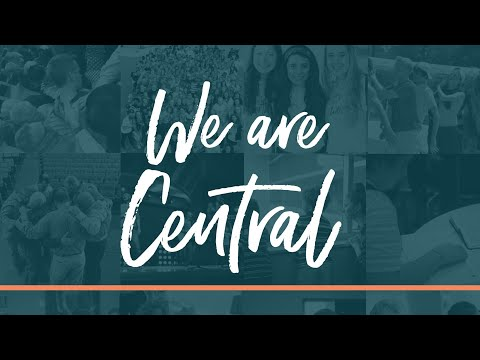WE ARE CENTRAL | Central Bible Church