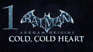 Batman Arkham Origins | DLC - Cold,Cold Heart | Capitulo 1