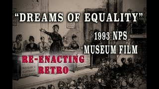 """Dreams of Equality"" 1993 NPS Museum Film - Re-enacting Retro Suffragette History"