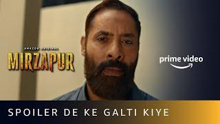 Spoiler De Ke Galti Kiye Ft. Maqbool | MIRZAPUR 2 | Shaji Chaudhary | Amazon original