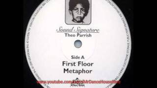 Theo Parrish - First Floor Metaphor (1998)