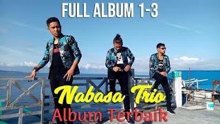 Nabasa Trio Full Album 1 - 3 | Kumpulan Lagu Batak Terpopuler