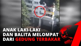 Menegangkan! Detik-detik Anak Laki-laki & Balita Terjun Bebas dari Gedung Terbakar   tvOne