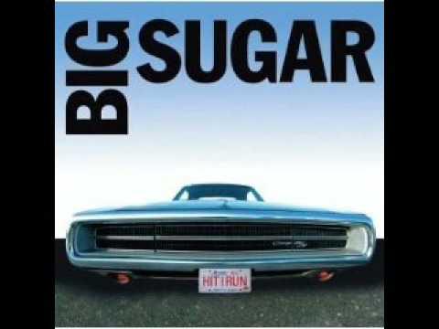 Big Sugar - I Want You Now