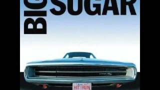 Watch Big Sugar I Want You Now video