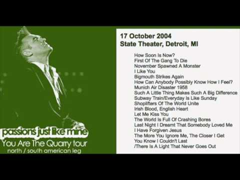 MORRISSEY - October 17, 2004 - Detroit, MI (Full Concert) LIVE