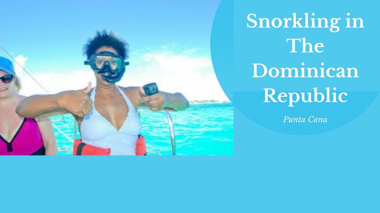 The Spirited Traveler: Snorkeling in the Dominican Republic