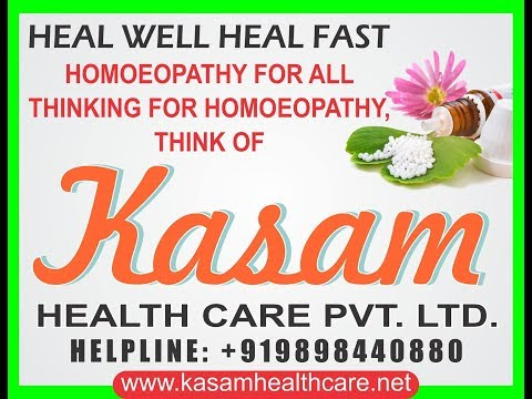 Welcome To Kasam Healthcare's Live Homoeopathic Clinic
