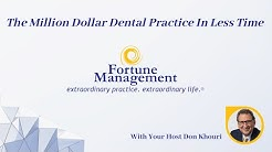 How to Build a Million Dollar Dental Practice in Less Time