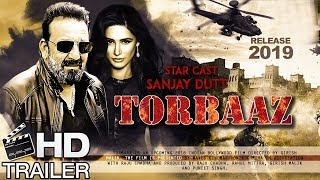 Torbaaz Trailer - First Look | Fanmade | Sanjay Dutt New Movie | Nargis Fakhri | Upcoming Movie