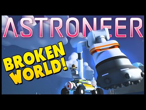ASTRONEER - Drilling For Resources, Broken Worlds & Falling Through The World -ASTRONEER Gameplay #5