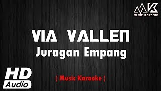 VIA VALLEN - Juragan Empang ( NO VOCAL ) Karaoke HD Audio