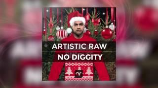 Artistic Raw - No Diggity