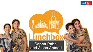 Sapna Pabbi and Aisha Ahmed bond over pasta and Instagram | Mid-day Lunchbox