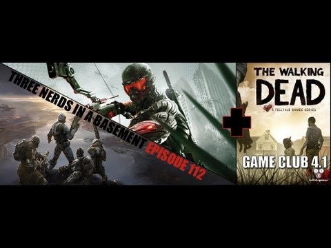 TNIAB Podcast 112 + Game Club 4.1 | Crysis 3, Dust 514, Path of Exile, The Walking Dead Game