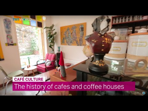 Showcase: The history of cafes and coffee houses