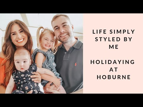 HOLIDAYING AT HOBURNE  LIFE SIMPLY STYLED BY ME