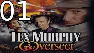 Tex Murphy: Overseer - [01/22] - English Walkthrough