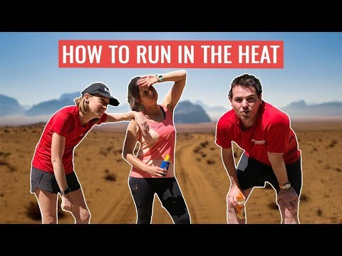 How To Run In The Heat | Running Tips For When It's Hot