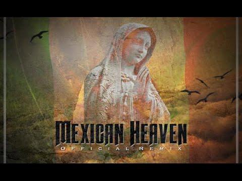 Mexican Heaven (OFFICIAL REMIX) SPM X JUAN GOTTI X LUCKY LUCIANO X JAY THA DRANK LEO X COAST 2015