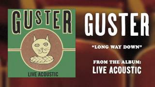 "Guster - ""Long Way Down"" [Best Quality]"