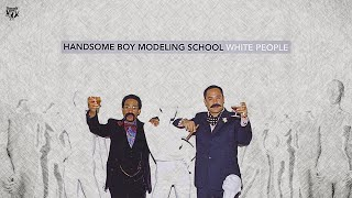 Handsome Boy Modeling School - The Hours (feat. Cage & El P)