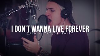 """I Don't Wanna Live Forever"" ZAYN & Taylor Swift  SEBΛZTI Cover"