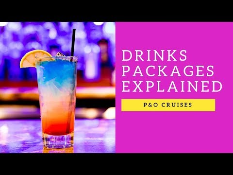 P&O Drinks Packages Explained