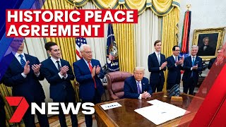 Trump administration makes breakthrough in road to a peace deal in the Middle-East | 7NEWS