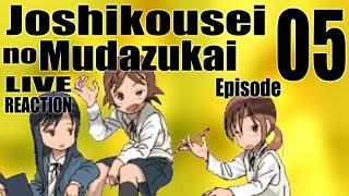 ▶Live Reaction◀ Joshikousei no Mudazukai Ep05
