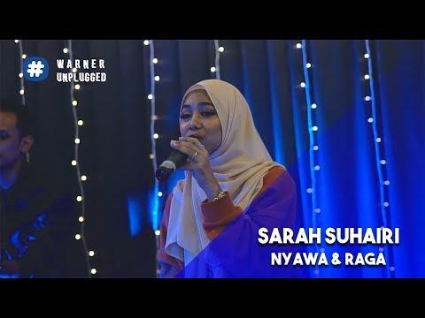Free Download #warnerunplugged | Sarah Suhairi - Nyawa & Raga Mp3 dan Mp4