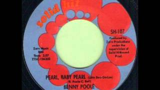BENNY POOLE - PEARL, BABY PEARL - SOLID HIT SH 107