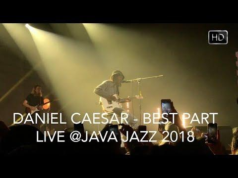 Daniel Caesar - Best Part (Live in Jakarta) 100% SING ALONG!!! #JJF2018