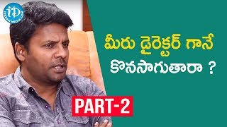 Bhagya Nagara Veedhullo Gammathu Movie Team Interview Part #2 | iDream Movies
