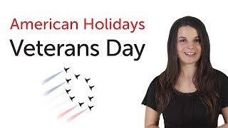 Learn American Holidays - Veterans Day