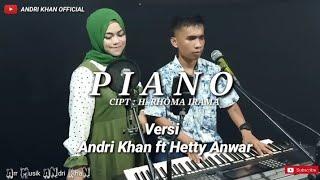 Duet Romantis Piano Cipt H Rhoma Irama Versi Andri Khan Ft Hetty Anwar