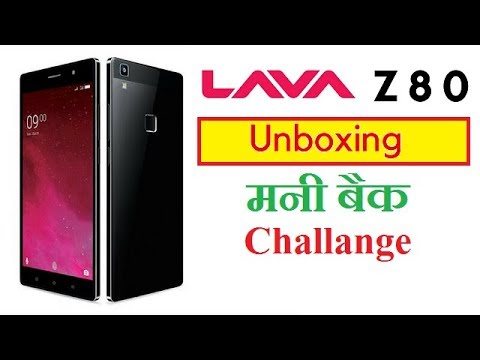 lava z80 unboxing,review,2 year warranty,30 days cash back challange
