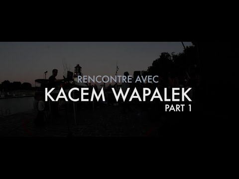 Youtube: Interview de Kacem Wapalek //Part 1 – Des mots sur les mots