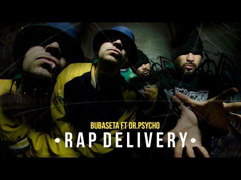 "BUBASETA ft DR. PSYCHO ""RAP DELIVERY"" 2016"