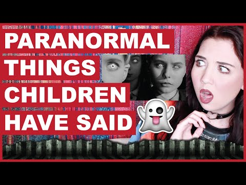 Creepiest Paranormal Things Children Have Said