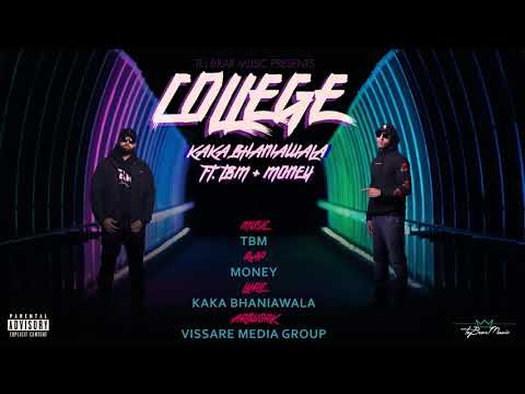 New Punjabi Song 2018 | College | Kaka Bhaniawala ft. TBM & Money | Latest Punjabi Song 2018